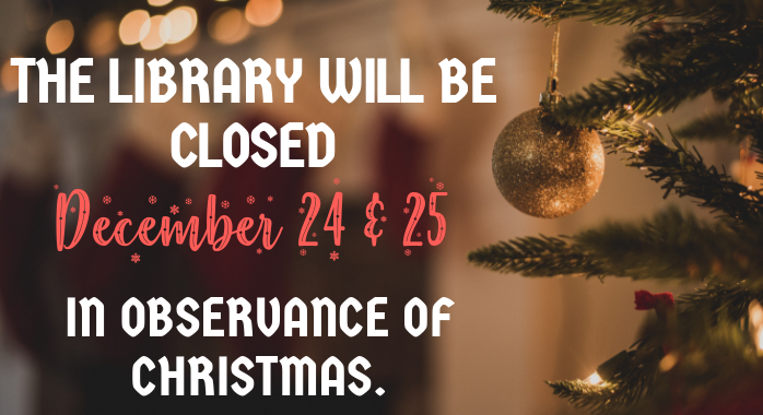 Closed For Christmas.Closed For Christmas Yorktown Library